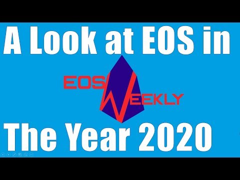 A Look at EOS in the Year 2020