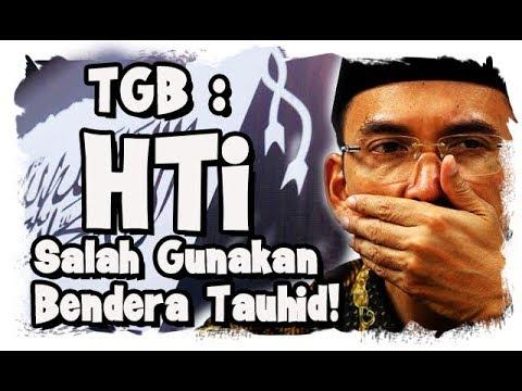 TGB, Tidak Ada Pelecehan Bendera Rasul, Justru HTi Salah Gunakan!