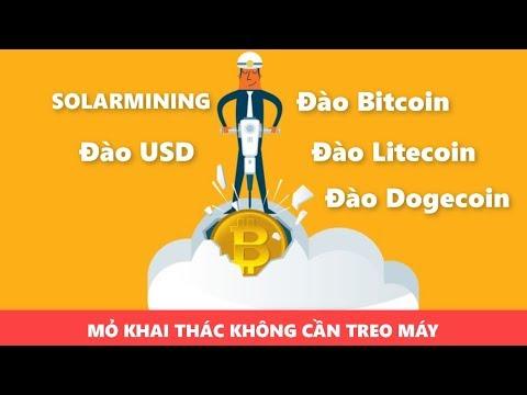 Solarmining đào bitcoin , usd , litecoin ,dogecoin mà không cần treo máy