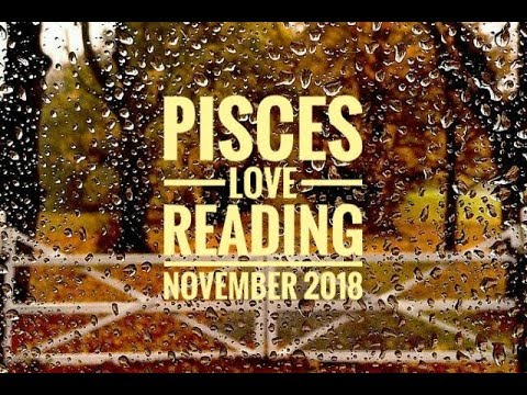 PISCES | LOVE – November 2018 | Ada Kesempatan
