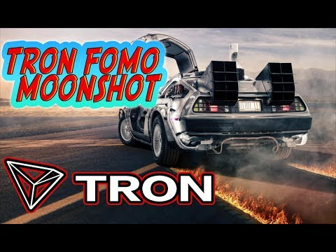 TRON (TRX) Fomo Will Make Us Moonshot Get In NOW!!