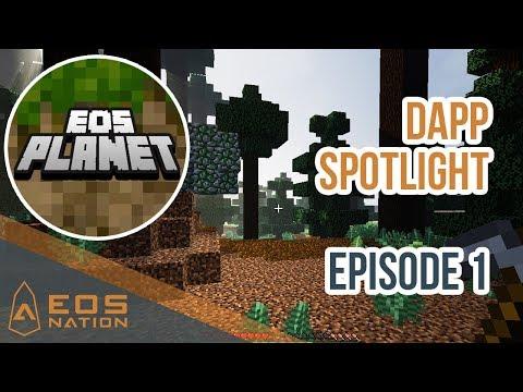 EOS dApp Spotlight | Episode 1 | EOS Planet