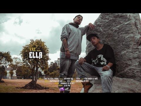 V.R.C – Ella – (Video Oficial)
