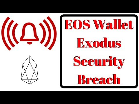 EOS Wallet Exodus Security Breach