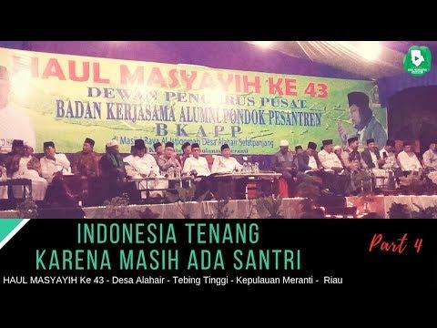 Gus Muwafiq Bahasa Indonesia – INDONESIA Tenang Karena Masih Ada Santri (Part 4)