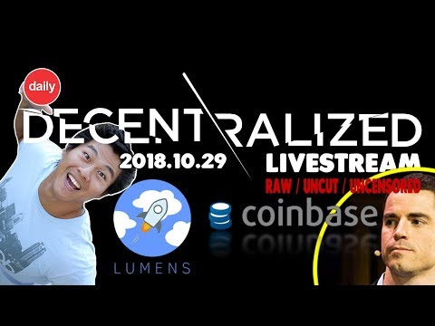 DCTV Daily – Stellar Lumens Future? // Coinbase IPO? // Roger Ver Goes BCash Exchange!