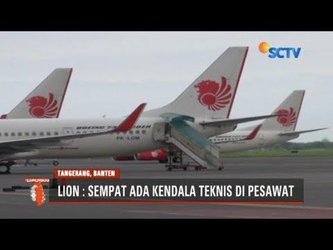 Pihak Lion Air Benarkan Sempat Ada Kendala Teknis Tapi Layak Terbang  – Liputan6 Pagi