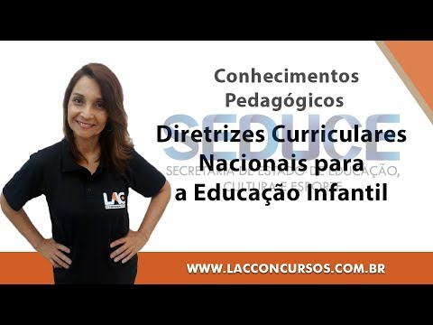 Curso Online – SEDUCE GO 2018 – D.C.N para a Educação Infantil – Conhecimentos Pedagógicos