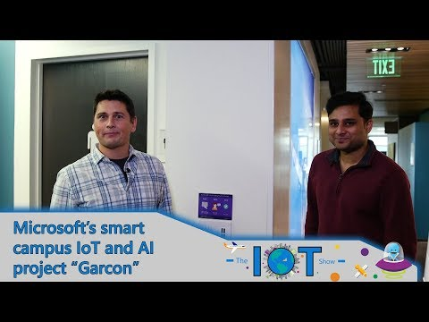 """Microsoft's smart campus IoT and AI project """"Garcon"""""""