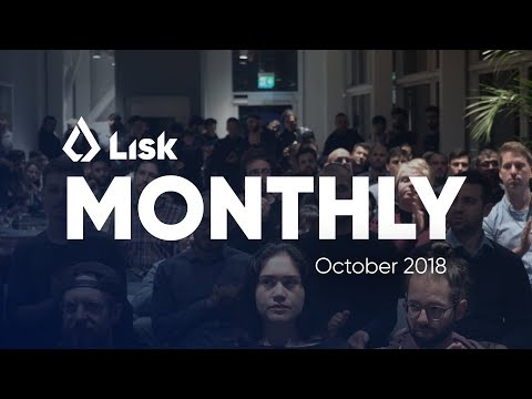 Lisk Monthly Update – October 2018