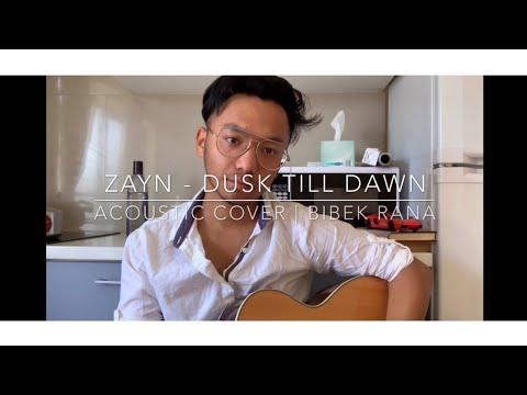 ZAYN – Dusk Till Dawn ft. Sia |  Bibek Rana Covers