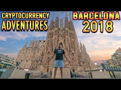 Cryptocurrency Adventures in Barcelona 2018