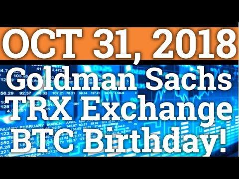 GOLDMAN SACHS SECRETLY ADOPTING CRYPTOCURRENCY? TRON TRX EXCHANGE! BITCOIN BTC PRICE + NEWS 2018