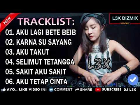 DJ GAK ADA WAKTU BEIB VS KARNA SU SAYANG ( REPVBLIK REMIX NONSTOP FULL BASS ) by l3x bizmix