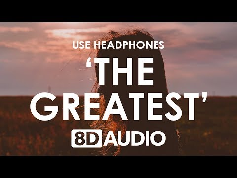 Sia – The Greatest (8D AUDIO) ? ft. Kendrick Lamar