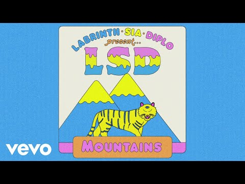 LSD – Mountains (Official Audio) ft. Sia, Diplo, Labrinth