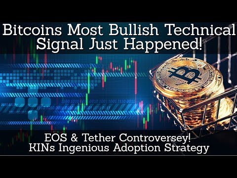 Bitcoins Most Bullish Signal Happened! EOS & Tether Controversey! KINs Ingenious Adoption Strategy
