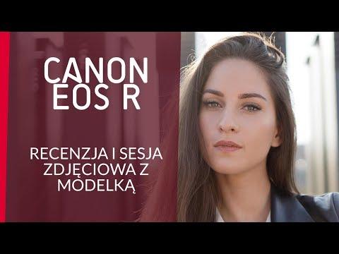 Canon EOS R – recenzja i sesja z modelką