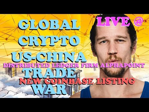 Crypto Friday: New Coinbase Listing! Global Crypto Mining: US-China Trade War & DLT Crypto News