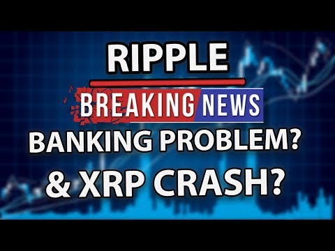 Ripple (XRP) Banking Partnerships Not Converting? & Is It About To Crash?