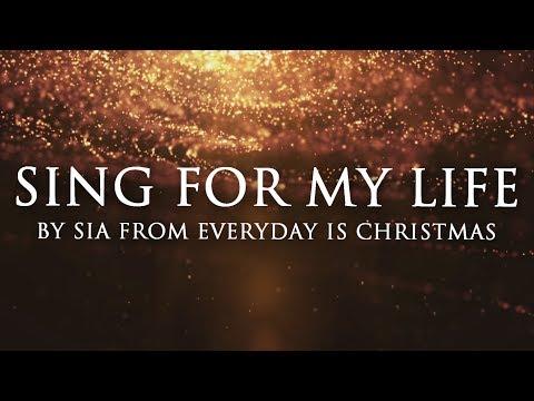 Sia – Sing For My Life (Lyrics)
