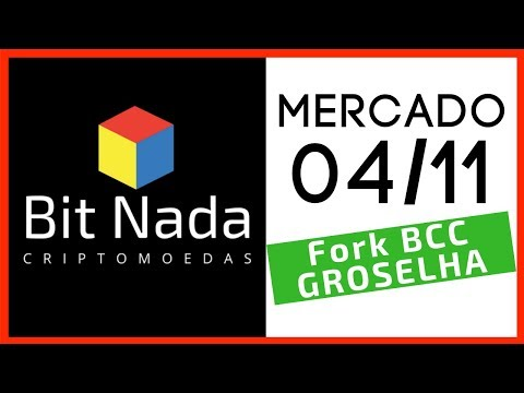 Mercado de Cripto! Fork Bitcoin Cash / GROSELHA: Mercado em Baixa e Qualidade de Vida