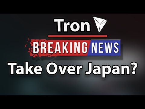 Will Tron (TRX) Take Over Japan? & This Is Just The Start!