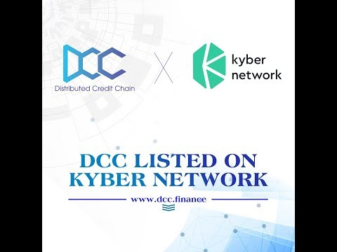 DCC LISTED ON KYBER NETWORK