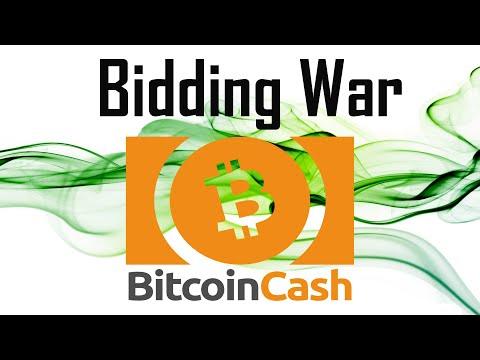 Bitcoin Cash Bidding War | $BCH Drama