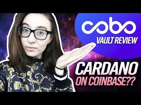 Will Cardano Be Listed on Coinbase // Cobo Vault Military Grade Crypto Wallter