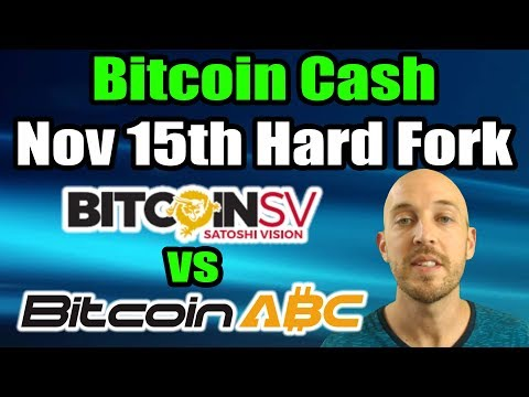 Bitcoin Cash – November 15th Hard Fork (Bitcoin ABC vs Bitcoin SV) (Craig Wright vs Amaury Séchet)