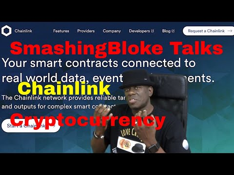 SmashingBloke Talks Chainlink Cryptocurrency