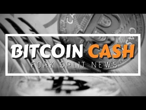 Bitcoin Cash Fork Split News
