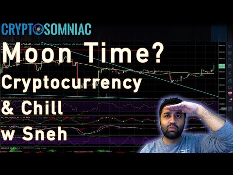 ?? Moon Time? | Cryptocurrency & Chill ? w Sneh