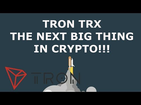 TRON TRX THE NEXT BIG THING IN CRYPTO!!