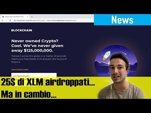 25$ di XLM a TUTTI, per l'Airdrop più grande (e controverso) della Storia, da Stellar e Blockchain