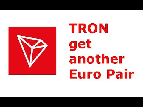 TRON(TRX) gets another Euro fiat pair, expands into European market further