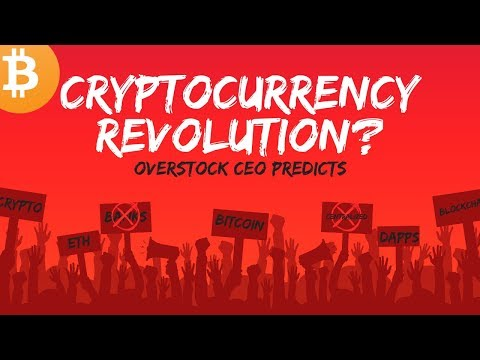 Cryptocurrency REVOLUTION Overstock CEO Predicts – Today's Crypto News