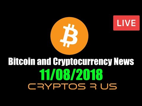 Daily Bitcoin and Cryptocurrency News 11/8/2018