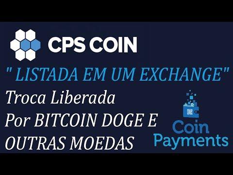 """CPS Coin """"LISTADA EM UM EXCHANGE"""" Troca Liberada Por BITCOIN – DOGE E OUTRAS MOEDAS"""