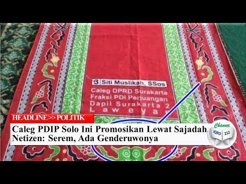 Caleg PDIP Solo Ini Promosikan Lewat Sajadah, Netizen: Serem, Ada Genderuwonya