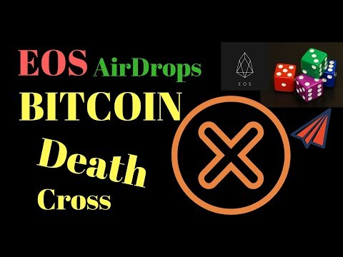 Bitcoin Death Cross | Bitcoin Cash Hard Fork | EOS Airdrops | Wall Street Cheat sheet