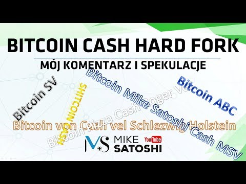 2018.11.15 – Bitcoin Cash Hard Fork – mój komentarz i spekulacje