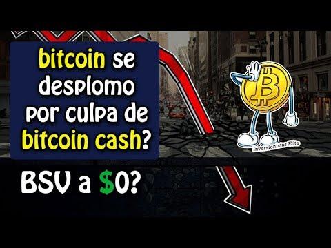 bitcoin se desplomo por culpa de bitcoin cash?, BSV a $0?
