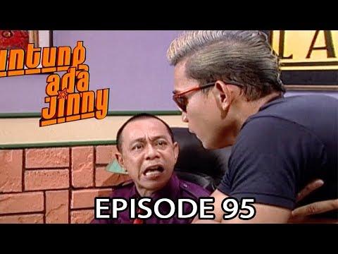 Untung Ada Jinny Episode 95 – Siap Antar