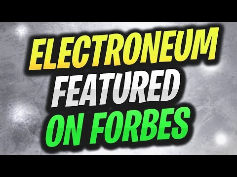 (ETN) BIG NEWS – ELECTRONEUM FEATURED ON FORBES! + MORE GREAT NEWS!