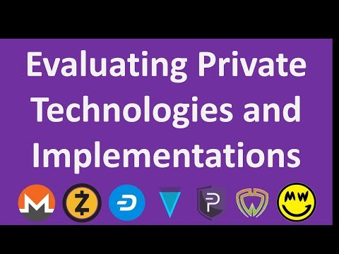 Evaluating Cryptocurrency Private Technologies and Implementations
