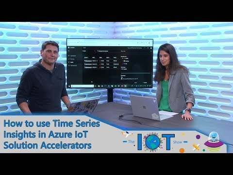 How To Use Time Series Insights In Azure IoT solution accelerators