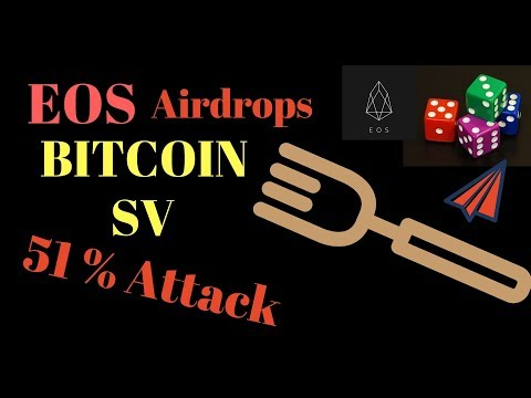 Bitcoin Cash Hard Fork – 51% Attack is a Bluff | EOS Airdrops