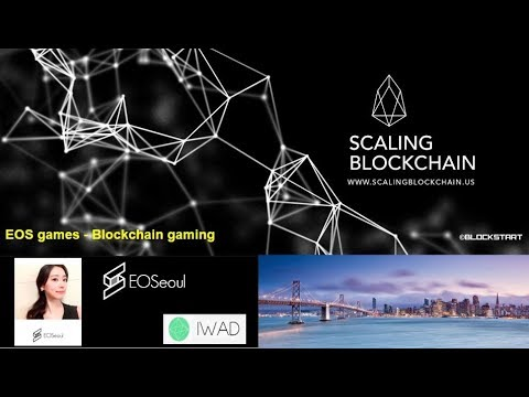 Scaling Blockchain 2018: (6) EOS Games from EOSeoul